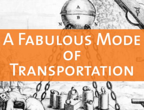 A Fabulous Mode of Transportation